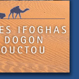adrar ifoghas, tombouctou, dogon